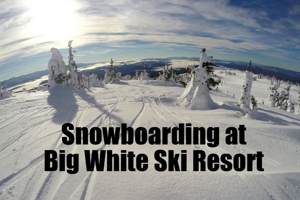 Snowboarding at Big White Ski Resort