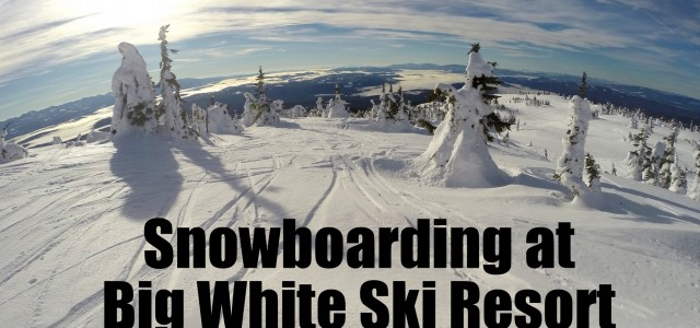 Snowboarding at Big White Ski Resort Santa Clause was good to me this year. He left me a GoPro Hero3+ camera under our Christmas tree. What...
