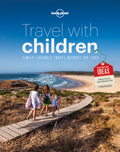 Travel with Children - Lonely Planet